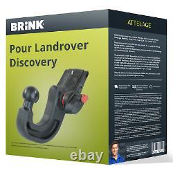 Attelage pour Landrover Discovery III type LA démontable sans outil Brink TOP